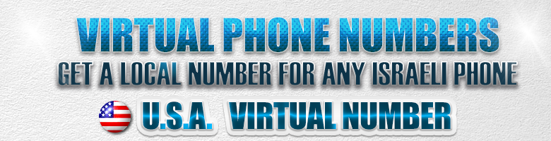 Virtual USA Number for israeli landline or sim card, local USA number in Israel